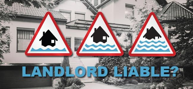"Landlord Liable for a Tragic ""Freak"" Flood Drowning"